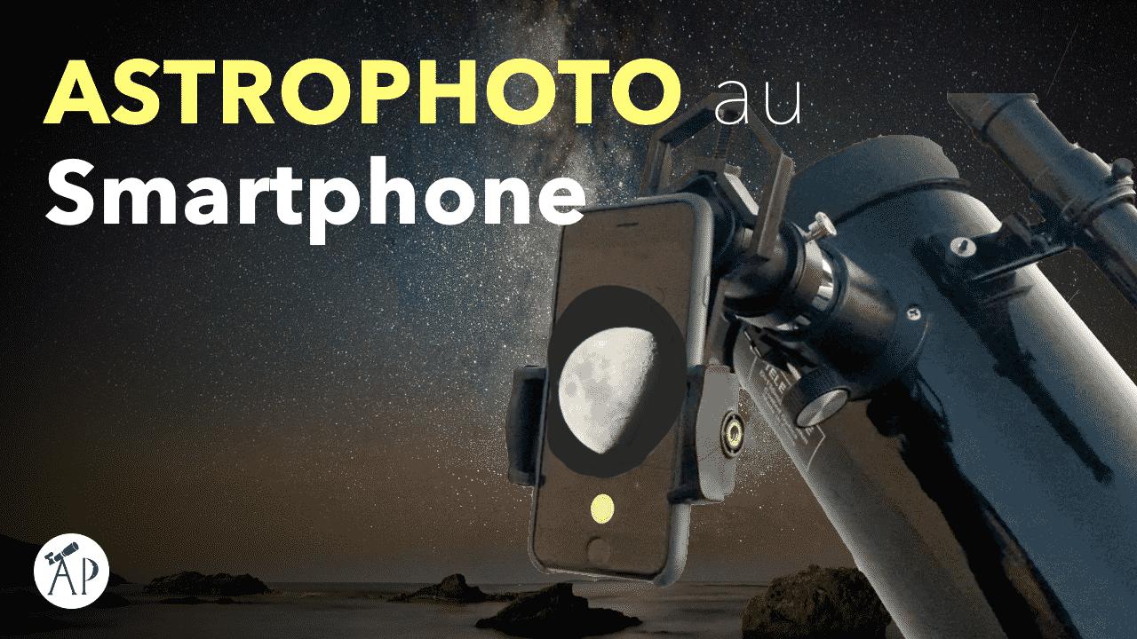 astrophotographie smartphone