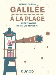 Galilée à la plage : l'astronomie dans un transat